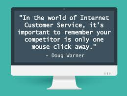 Competitor is One Click Away