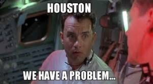 Houston We Have a Problem Meme