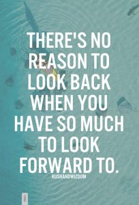 There's No Reason To Look Back