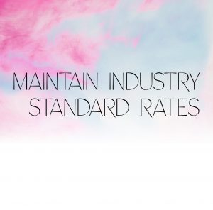 Maintain Industry Standard Rates