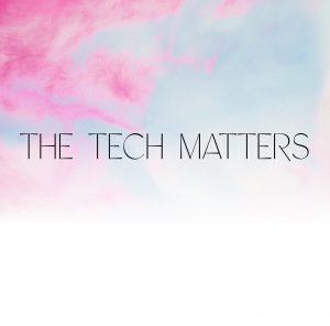 The Tech Matters