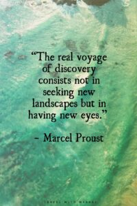 Proust Quote about the journey